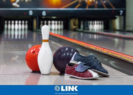 Highly  Profitable  Tenpin Bowling & Entertainment Centre