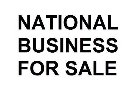 National Business for Sale with huge upside