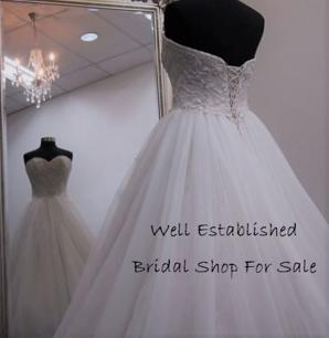 BRIDAL SHOP FOR SALE  SELLING WELL BELOW VALUE, SO LET YOUR DREAMS COME TRUE.